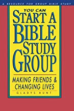 You Can Start a Bible Study: Making Friends, Changing Lives (Fisherman Bible Studyguide Series)