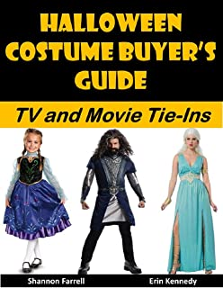 Halloween Costume Buyer's Guide: TV and Movie Tie-Ins (Holiday Entertaining Book 38)