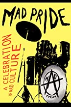 Best mad pride a celebration of mad culture Reviews
