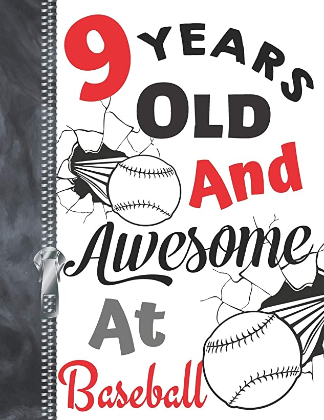 9 Years Old And Awesome At Baseball: Doodle Drawing Art Book Softball Sketchbook For Boys And Girls