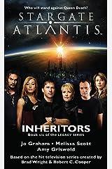 STARGATE ATLANTIS: Inheritors (Book 6 in the Legacy series) (Stargate Atlantis: Legacy series) Kindle Edition