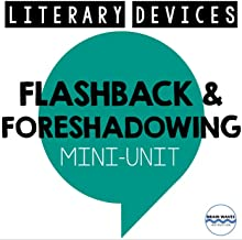 Flashback and Foreshadowing Mini Unit, 3-Day Unit for Teaching Flashback and Foreshadowing, Literacy Devices Lessons, Guid...