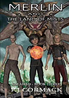 Merlin and the Land of Mists Book Three: Galahad