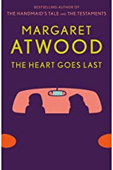 The Heart Goes Last: A Novel Kindle Edition