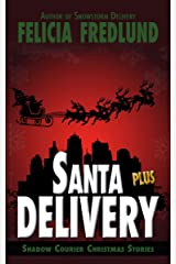 Santa Delivery Plus (Shadow Courier) Kindle Edition