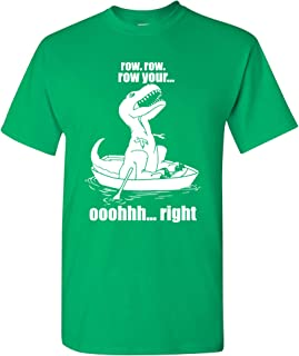 Tyrannosaurus T Rex Row Row Row Your. Oh Right - Funny Dinosaur Humor Graphic T Shirt