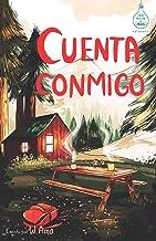 Cuenta conmigo (Serie Ideas en la casa del árbol. Volumen 5): Novela infantil-juvenil. Lectura de 8-9 a 11-12 años. Litera...