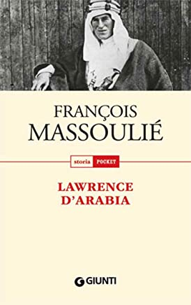 Lawrence dArabia (Storia pocket)