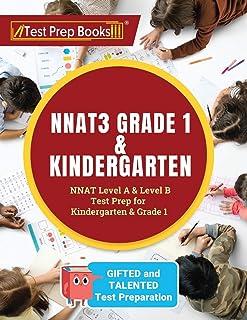 NNAT3 Grade 1 & Kindergarten: NNAT Level A & Level B Test Prep for Gifted and Talented Test Preparation Kindergarten & Grade 1