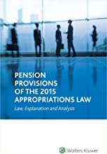Pension Provisions of the 2015 Appropriations Law: Law, Explanation and Analysis