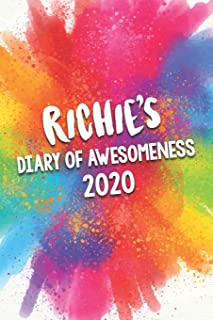 Richie's Diary of Awesomeness 2020: Unique Personalised Full Year Dated Diary Gift For A Boy Called Richie - Perfect for B...