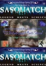 CSI Bigfoot, Legend Meets Science College Course