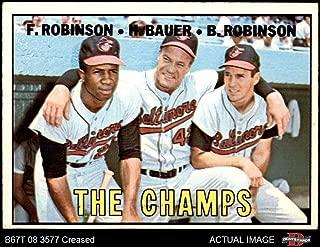 1967 Topps # 1 The Champs Frank Robinson/Brooks Robinson/Hank Bauer Baltimore Orioles (Baseball Card) Dean's Cards 3 - VG Orioles