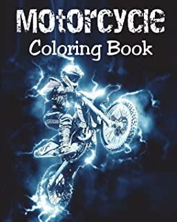 Motorcycle Coloring Book: Motorcycles Illustrations for Relaxation of Teens and Adults