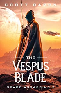 The Vespus Blade: Space Assassins 2