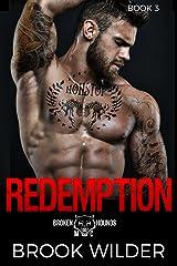 Redemption (Broken Hounds MC Book 3) Kindle Edition
