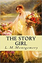 The Story Girl-Classic Original Edition(Annotated)