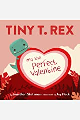 Tiny T. Rex and the Perfect Valentine Kindle Edition