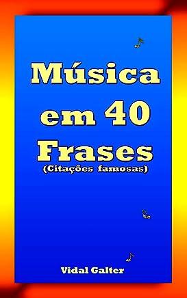 Música em 40 Frases