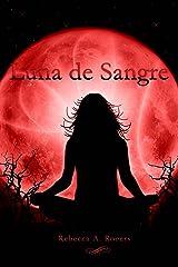 Luna de Sangre (Spanish Edition) Kindle Edition