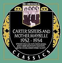 Carter Sisters - Chronological Classics 1952-1954