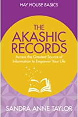 The Akashic Records: Unlock the Infinite Power, Wisdom and Energy of the Universe Paperback