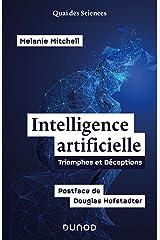 L'intelligence artificielle: Triomphes et déceptions - Postface de Douglas Hofstadter Paperback