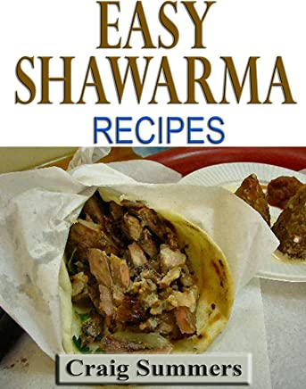 Easy Shawarma Recipes (English Edition)