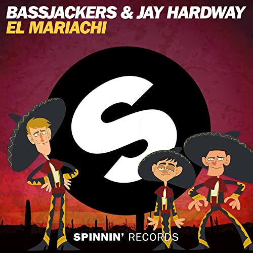 El Mariachi By Bassjackers Jay Hardway On Amazon Music Amazon