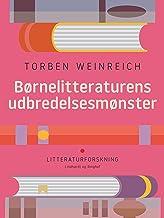 Børnelitteraturens udbredelsesmønster (Danish Edition)