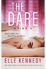 The Dare (Briar U Book 4) Kindle Edition