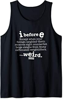 I Before E Except After C Funny Grammar Sentence Dark Tank Top