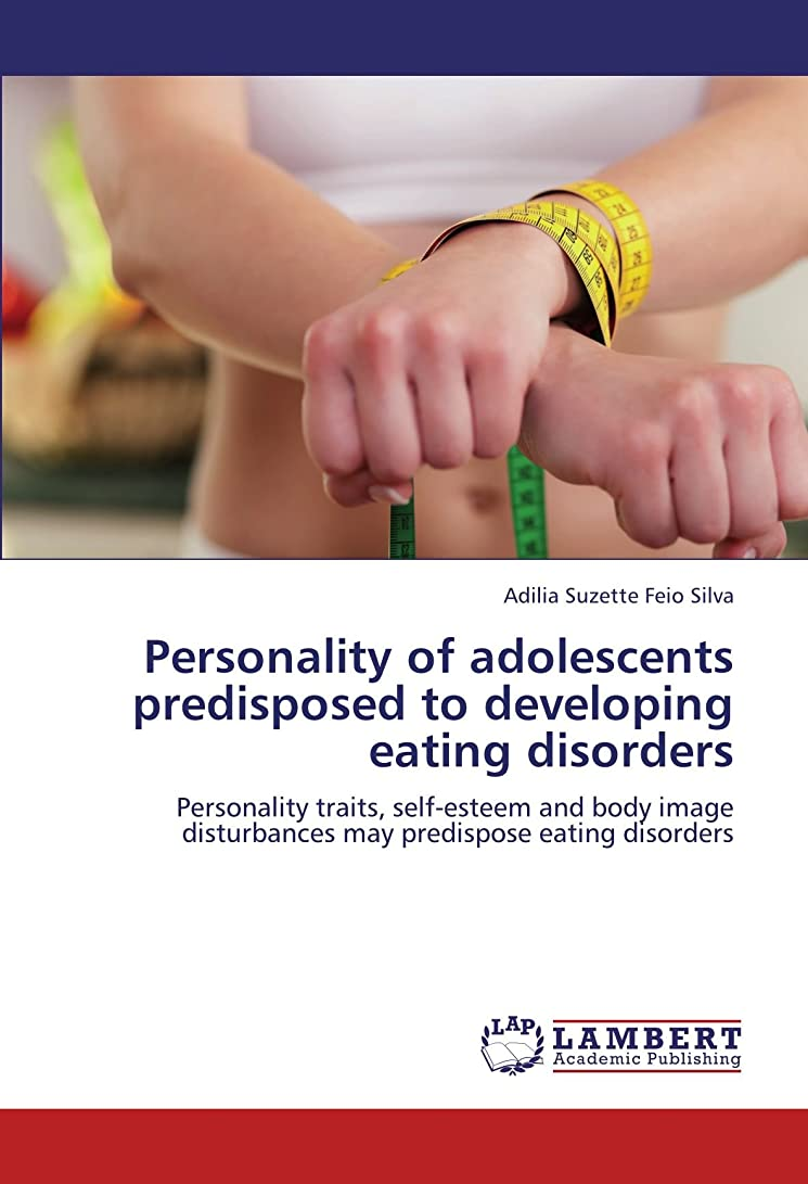 直接下位コミュニティPersonality of Adolescents Predisposed to Developing Eating Disorders