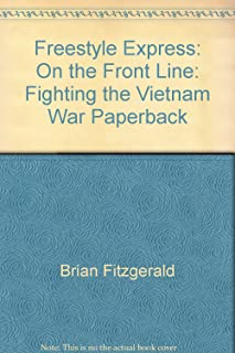 Freestyle Express: On the Front Line: Fighting the Vietnam War Paperback