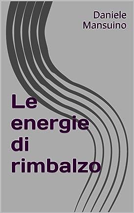 Le energie di rimbalzo