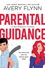 Parental Guidance (A Hot Hockey Romantic Comedy) (Ice Knights Book 1) (English Edition) Format Kindle