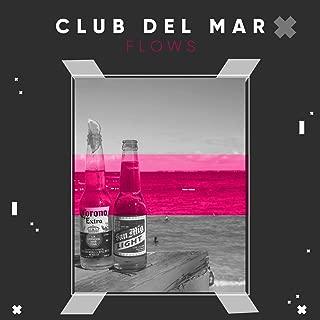 Club del Mar Flows