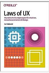 Laws of UX: 10 praktische Grundprinzipien für intuitives, menschenzentriertes UX-Design (German Edition) Kindle Edition