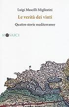 Permalink to Le verità dei vinti. Quattro storie mediterranee PDF