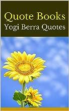 Quote Books: Yogi Berra Quotes