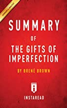 Summary of the Gifts of Imperfection: By Brene Brown - Includes Analysis