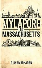 Mylapore to Massachusetts