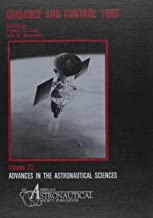 Guidance and Control, 1990 (Advances in the Astronautical Sciences)