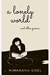 A lonely world and other poems Kindle Edition