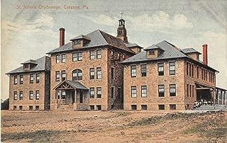 Cresson Pennslyvania St Johns Orphanage Antique Postcard J54670