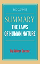 Summary of The Laws of Human Nature: By Robert Greene