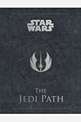 The Jedi Path: A Manual for Students of the Force (Star Wars (Chronicle)) Kindle Edition