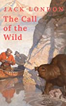 Jack London: The Call of the Wild (English Edition)