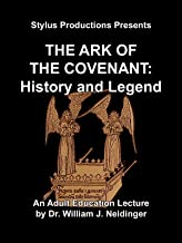 The Ark of the Covenant: History and Legend