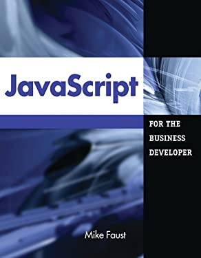JavaScript for the Business Developer (Business Developers series)